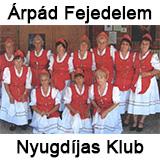 Árpád Fejedelem Nyugdíjas Klub @ Árpád Művelődési Ház